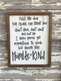 Always stay humble and kind distressed wood sign by ImperfectDust