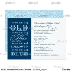 "Bridal Shower Invitation | Something Blue Elegant bridal shower invitation features the traditional wedding verse ""Something Old, Something New, Something Borrowed, Something Blue"" in a stylish mix of different typestyles. A complementary blue floral lace pattern is featured on the back of the card. Design colors include light sky blue, white and navy blue. Fun wedding invites. Customize invitations for your weddings. #invitations #invites #weddings   #bridal"