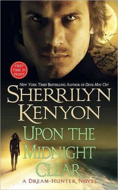 Upon the Midnight Clear (Dream-Hunter Series #2) by Sherrilyn Kenyon || Books