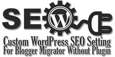 Don't Want To Use Any SEO Plugin For Your WordPress Blog SEO Then Leave Them. Here We Have All Custom WordPress SEO Pack Shared By EXEIdeas Where No Need Of Any Plugin Is And Will Work Same As Plugin.  Article: www.exeideas.com/2014/10/wordpress-seo-for-blogger-migrator.html Tags: #BloggerToWordPress #CustomSEO #WordPressSEO #BloggerSEO #SEOForWordPress #NoPlugin #SEOWithoutPlugin #CCustomSEOForBogger