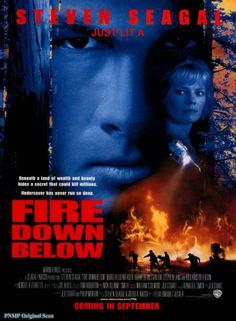Fire Down Below - Steven Segal
