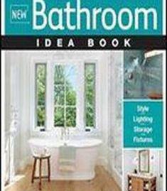 New Bathroom Idea Book (Taunton Home Idea Books) PDF