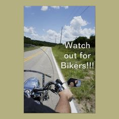Watch out for Bikers Poster