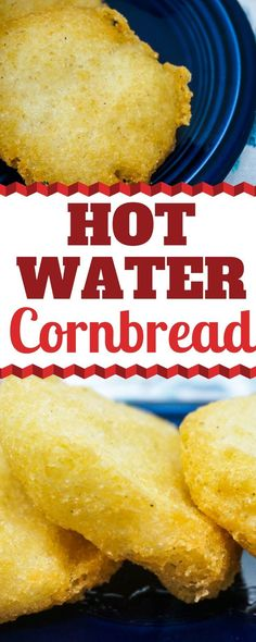 Hot Water Cornbread is a wonderful southern cornbread that is golden crunchy on the outside and soft and tender on the inside. It's great with all your favorite southern dishes.