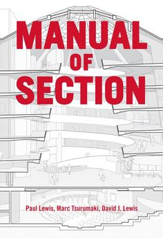 "Gallery of Studying the ""Manual of Section"": Architecture's Most Intriguing…"