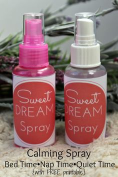 DIY Sweet Dream Spray - Calming spray for bed time nap time and quiet time {with free printable!}