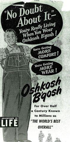 """No doubt about it - you're really living when you wear OshKosh B'gosh! Oshkosh Overalls, Oshkosh Bgosh, Vintage Advertisements, Vintage Ads, Toddler Girl Outfits, Kids Outfits, Oshkosh Wisconsin, Old Ads, Magazine Ads"