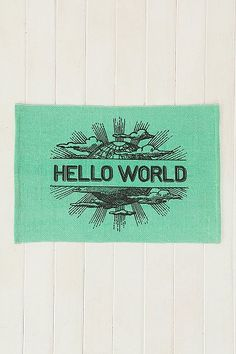 To Hang On Wall: Hello World Mat