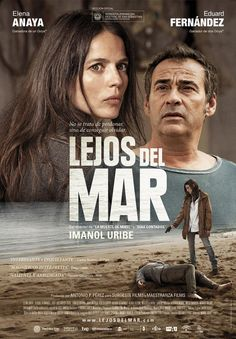 Lejos del mar (2015), Imanol Uribe. http://encore.fama.us.es/iii/encore/record/C__Rb2756957?lang=spi