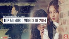 allkpop's Top 50 K-Pop MVs of 2014: 30-11 | http://www.allkpop.com/article/2015/01/allkpops-top-50-k-pop-mvs-of-2014-30-11