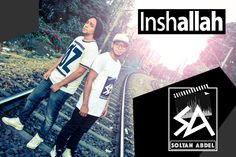 Deen Squad - InshAllah (Cover/Remix) Soltan Abdel ft . ØZ