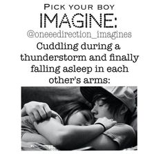 One Direction Imagines Preferences | One Direction or 5sos Imagine cuddling