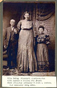Missouri Giantess: 1872-1913 Height 8ft 4in      Weight 226lbs