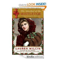 The Mischief of the Mistletoe: A Pink Carnation Christmas: Lauren Willig: Amazon.com: Kindle Store