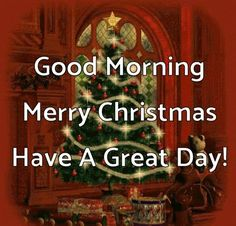 Good Morning Merry Christmas Have A Great Day Christmas Tree Gif, Christmas Quotes Images, Christmas Quotes For Friends, Good Morning Christmas, Good Morning Happy Sunday, Merry Christmas Baby, Purple Christmas, Good Morning Gif, Christmas Greetings