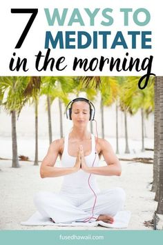 If you are new to meditation, here are 7 easy ways to meditate in the morning. Meditation doesn't have to be intimidating. The goal is to relax and be in the moment. You'll love this morning meditation guide for beginners. You can get started with your morning meditations immediately!
