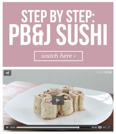HOW TO: Make PB&J sushi! Such a fun snack!