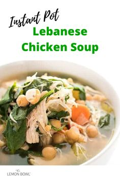 Lebanese chicken soup is ready in no time thanks to the instant pot. Filled with chick peas, lemon juice, cinnamon and spinach, this chicken soup recipe is naturally gluten free. Best Chicken Recipes, Healthy Soup Recipes, Grilling Recipes, Slow Cooker Recipes, Lebanese Chicken, Chicken And Cabbage, Asian Soup, Lebanese Recipes, Fabulous Foods