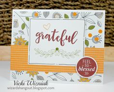 Grateful card with CTMH Feel So Blessed, Sept stamp of the month set. by Vicki Wizniuk