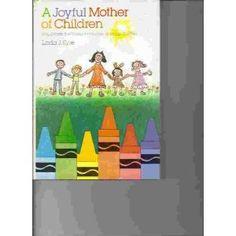 A Joyful Mother of Children, Linda Eyre