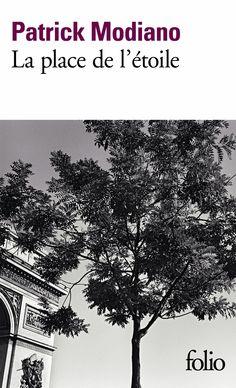 La Place de l'étoile / Patrick Modiano