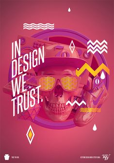 "Great Poster ""In design we Trust"" - #illustration #poster #design"