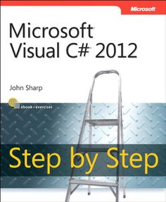 Microsoft Visual C# 2012 Step By Step (Step by Step Developer). 844 pages. Created by: John Sharp. Ideal for those with fundamental programming skills, this tutorial provides practical, learn-by-doing exercises for mastering core C# language features and creating working applications and components for Windows. Teach yourself how to build applications with Microsoft Visual C# 2012 and Visual Studio 2012—one step at a time. Format: Kindle eBook. Publication Date: 2012-12-15.