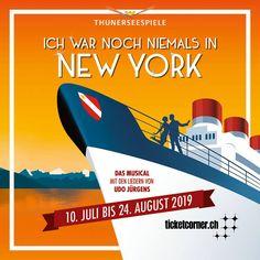 Im Sommer 2019 spielt das Musical «Ich war noch niemals in New York» mit den Hits von Udo Jürgens im Rahmen der Thunerseespiele vor atemberaubender Kulisse auf der Seebühne Thun. Musicals, New York, Movies, Movie Posters, Frame, Games, Summer, New York City, Films