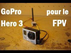 Utilisation GoPro Hero 3 pour le FPV  -Val0production- Gopro Hero 3, Action, Group Action