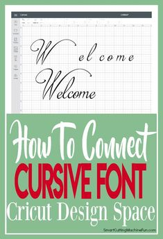 Learn How to Connect Cursive Font in Cricut Design Space TODAY! Simple tips and tricks for connecting cursive letters in Cricut Design Space. #tipsandtricksforscrapbooks