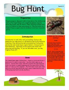A fun way to learn natural science.  A structured approach to bug hunting exploring 4 different areas of the environment.