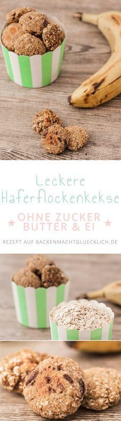Leckere Haferflockenkekse ohne Zucker, Butter & Ei. Nach 15 Minuten fertig zum Naschen ;-)