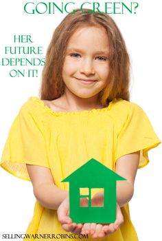 How to Make Energy Efficiency Part of the Property ValueWarner Robins Real Estate – Warner Robins GA 31088