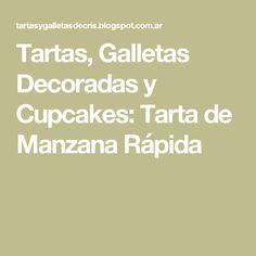 Tartas, Galletas Decoradas y Cupcakes: Tarta de Manzana Rápida