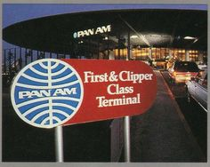 Pan Am Worldport - First Clipper Class Terminal Aviation Fuel, Civil Aviation, Funny Commercials, Funny Ads, Airline Travel, Air Travel, Vintage Travel Posters, Vintage Airline, Kennedy Airport