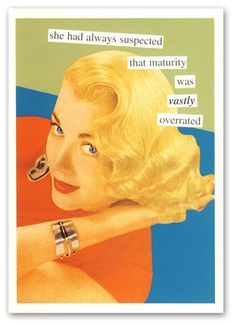 A birthday story by me (with the help of Anne Taintor) Vintage Humor, Retro Humor, Funny Vintage, Anne Taintor, Birthday Quotes, Humor Birthday, Birthday Nails, 80th Birthday, Happy Birthday