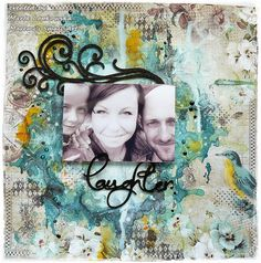 'Laughter' mixed media layout   VIDEO tutorial with Marta La...