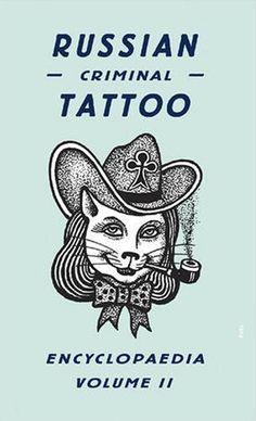 Russian Criminal Tattoo Encyclopedia | Brain Pickings