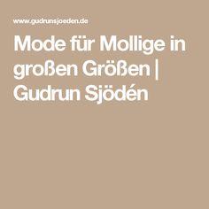 Mode für Mollige in großen Größen | Gudrun Sjödén
