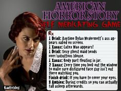 AHS, a little funny but definitely not to be taken seriously.