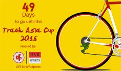 49 days to go until the Track Asia Cup 2016 hosted by CFI and HVR Sports!!! So if you're looking for some last minute adrenaline rushing plans and you're in New Delhi, come watch these international cyclists!!You do not want to miss this! Stay tuned to the following sites for regular updates!!
