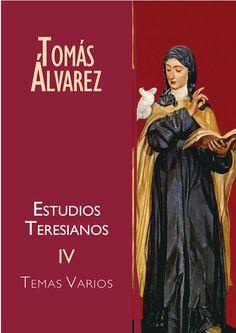 """Entrevista al P. Tomás Álvarez sobre """"Estudios Teresianos IV"""""""