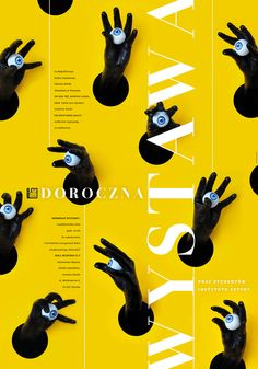 Joanna Tyborowska ^ Poster design for the annual Art Institute's exhibition of student design projects. Joanna Tyborowska ^ Poster design for the annual Art Institute's exhibition of student design projects. Poster Design Layout, Poster Design Inspiration, Graphic Design Posters, Graphic Design Typography, Branding, Art Exhibition Posters, Graphisches Design, Protest Posters, Vintage Poster