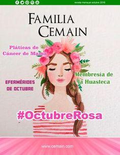 Familia Cemain Octubre 2016  Revista mensual de Hospital Cemain