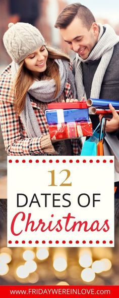 The 12 Dates of Christmas: 12 Holiday Date to countdown to Christmas and add a little more quality time and romance to your holiday season! #dateideas #christmasactivities