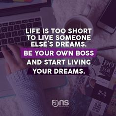 Life is too short - Start living your dreams. WE CAN HELP YOU WITH THAT. Start your own now. #lifestyle #living #workfromhome #inspirational #motivation #startup #business #love #homewife #home #working #happiness #usa #uk #miami #blog #newyork #follow #instagood #handmade #accesorios #negocios #buenosaires #happy #phrases #panama #pty #succes #businesswoman #boss by logos_ans