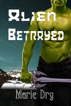 "Read ""Alien Betrayed"" by Marie Dry available from Rakuten Kobo. In a bleak and apocalyptic future, where the Zyrgin Warriors are getting ready to conquer Earth, Marcie is sent to infil. Sci Fi Movies, Paranormal Romance, Book Authors, Romance Books, Betrayal, Science Fiction, My Books, This Book, Warriors"
