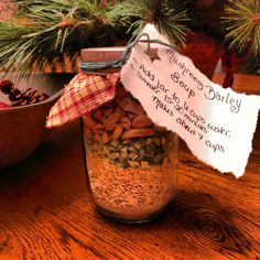Soup in a jar.  Cute gift ideas.