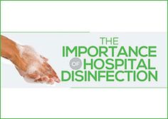 The Importance of Hospital Disinfection from IveraMedical Web Design, Microorganisms, Healthy Environment, Cheap Flights, Awesome Stuff, Internet Marketing, Medical, Camping, Gardening
