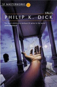 Valis (S.F. MASTERWORKS) / Philip K. Dick